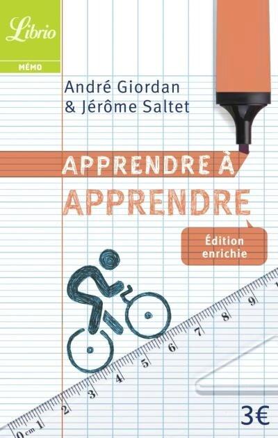 APPRENDRE A APPRENDRE - ANDRE GIORDAN & JEROME SALTET - COLLECTION LIBRIO MEMO