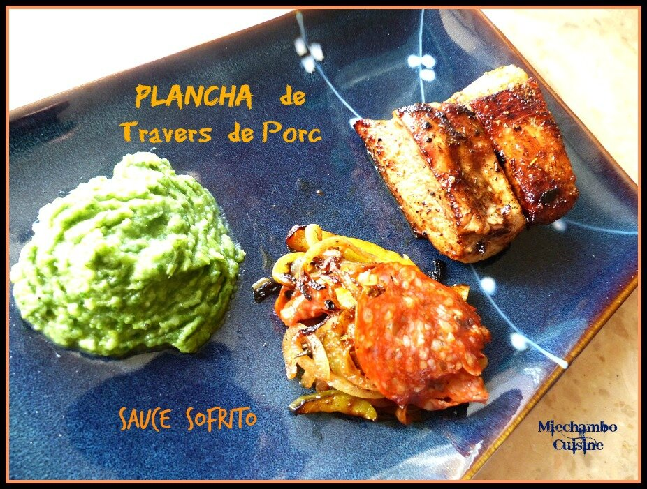 Travers de Porc Mariné, Sauce Sofrito à la Plancha