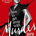 How to get away with murder [saison 1 et 2]
