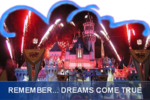 DCA_REMEMBER_DREAMS_COME_TRUE_FIREWORKS