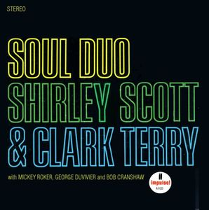 Shirley Scott & Clark Terry - 1966 - Soul Duo (Impulse!)