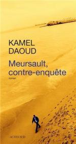 mersault contre enquete - kamel daoud