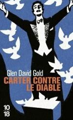 Carter contre le diable de Glen David Gold