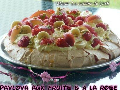 """ღ """" MIAM """" PAvlOva aux fruits aromatisé à la rOse"""