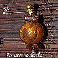 Parure boule d'or BO N°1