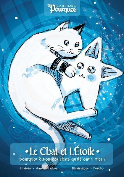 Le chat et l'étoile Poncho Pourquoi Japan Expo 2016 Fanzine Ulule