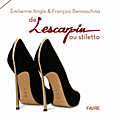 De lescarpin au stiletto