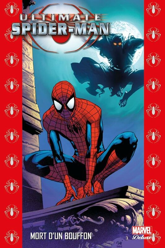 marvel deluxe ultimate spiderman 10 mort d'un bouffon