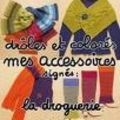 la droguerie accessoires