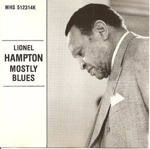 Lionel_Hampton___1988___Mosty_Blues__Music_Master_