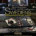 B - 2014, live with the swediens, le 8 novembre 2014