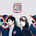 Lilly Wood and The Prick - Invincible Friend