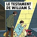 Le testament de william s, de sente et julliard