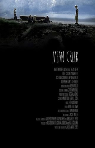 Mean Creek (19 Mai 2010)