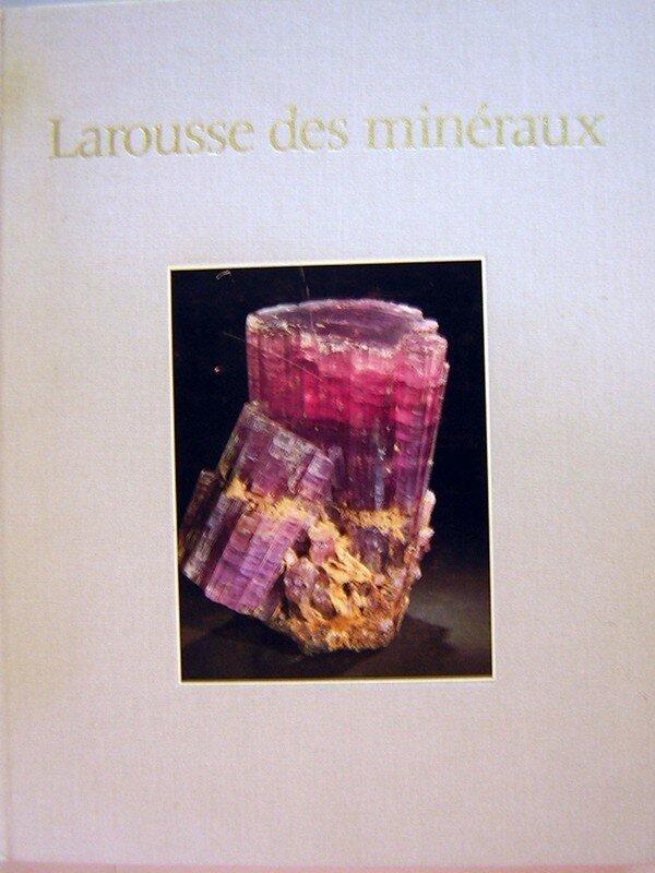 LAROUSSE DES MINERAUX