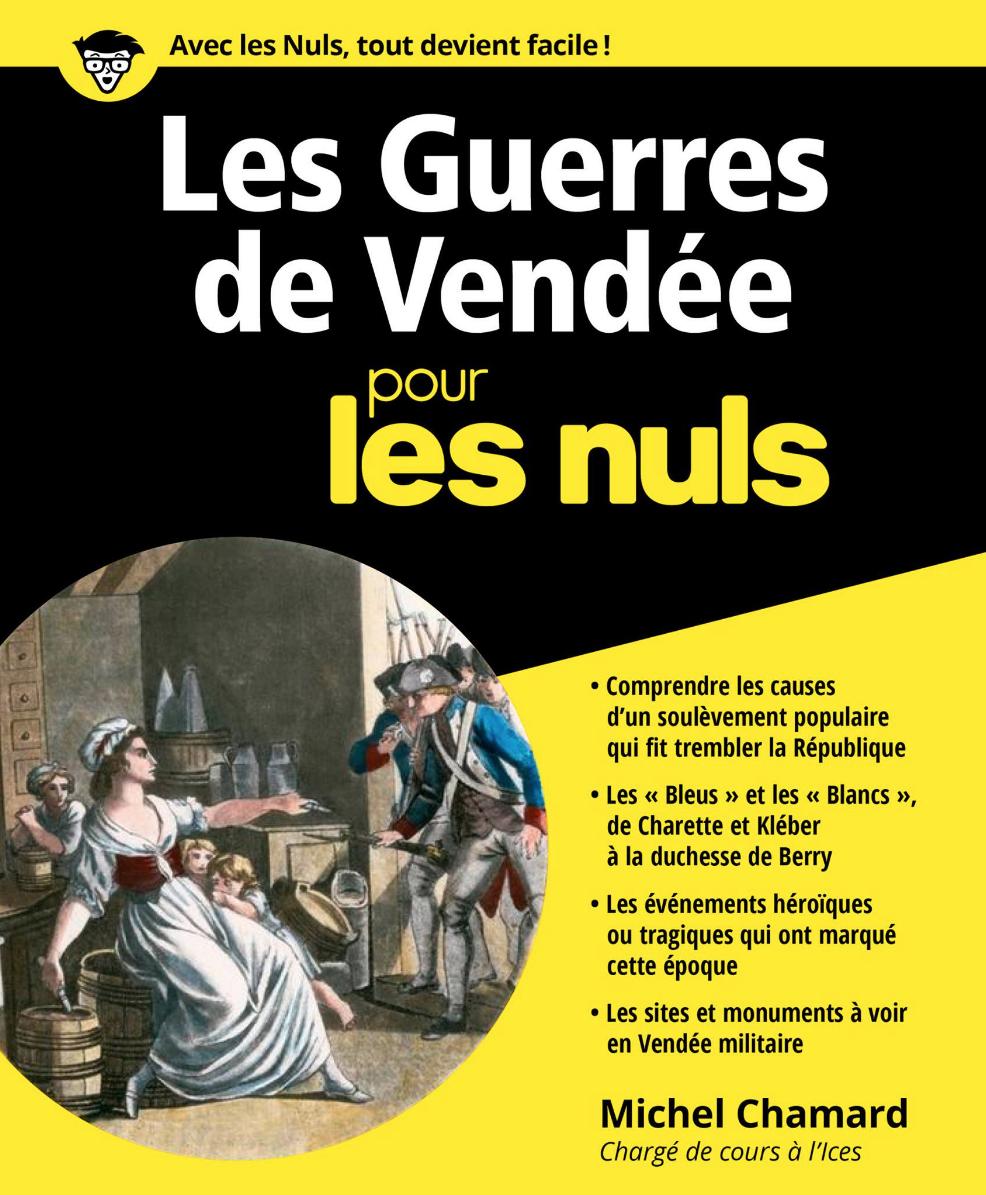« Les Guerres de Vendée pour les nuls » arrivent en librairie !