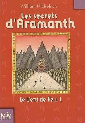 Le Vent de Feu, 1 - Les Secrets d'Aramanth