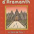 Lectures d'été - 10. les secrets d'aramanth