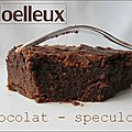 Moelleux chocolat - speculoos