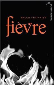 Fievre_Maggie_Stievater