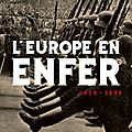 Ian kershaw, l'europe en enfer