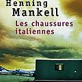Les chaussures italiennes, henning mankell