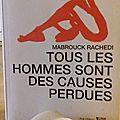 Les histoires d' a.... - tous les hommes sont des causes perdues - mabrouck rachedi -