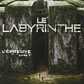 Labyrinthe, l'épreuve, james dashner