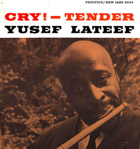 Yusef_Lateef___1959___Cry___Tender__Prestige_