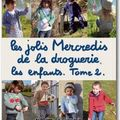 les jolis mercredis de La Droguerie. Les enfants. Tome 2