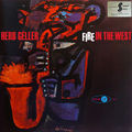 Herb Geller - 1957 - Fire in The West (Jubilee)