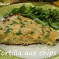 Tortilla aux chips