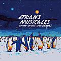 Playlist musicale #10 • lundi 28-11-2016 - spécial #38 rencontres trans musicales de rennes 2016