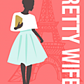 Pretty wife, par cécile chomin