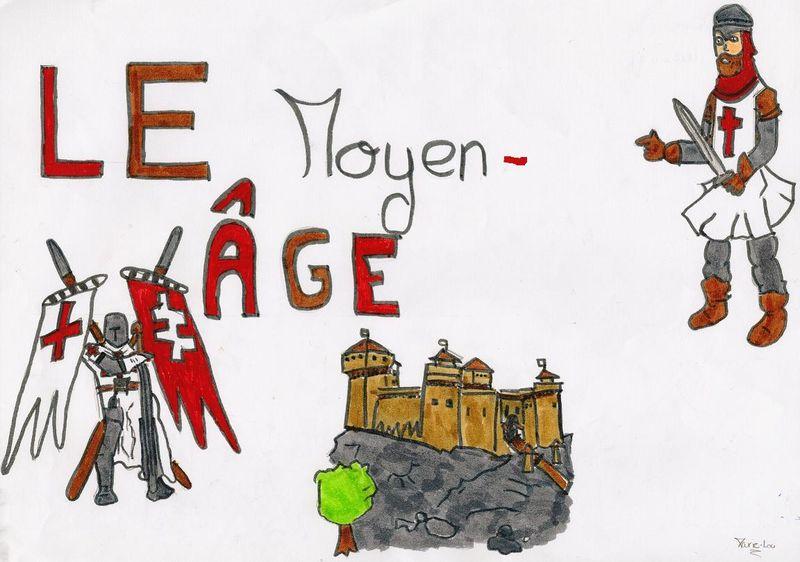 Le Moyen-Âge, par Marie-Lou L. 5ème B. Bravo !