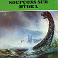 Soupcons sur hydra - jean-pierre andrevon