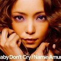 Namie Amuro - Baby Don't Cry CD Cover Scan