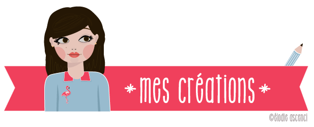 elodie_ascenci_mes_creations
