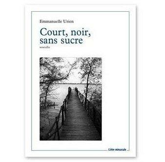 Court, Noir, Sans Sucre