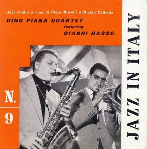 Dino Piana Quartet featuring Gianni Basso - 1960 - Jazz In Italy N°9 (Cetra)