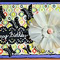 Carte anniversaire Josépha - Mars 2013