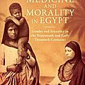 Medicine and morality in egypt