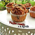 Muffins crumbls,  la myrtille