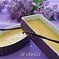 Crèmes à la vanille.