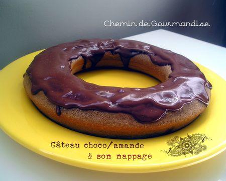 Gâteau choco amande & son nappage