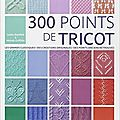 300 points de tricot, par lesley stanfield et melody griffiths