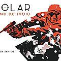 Polar - tome 1 : venu du froid