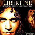 The libertine de laurence dunmore avec johnny depp, john malkovitch, rosamund pike, kelly reily, rupert friend,samantha morton