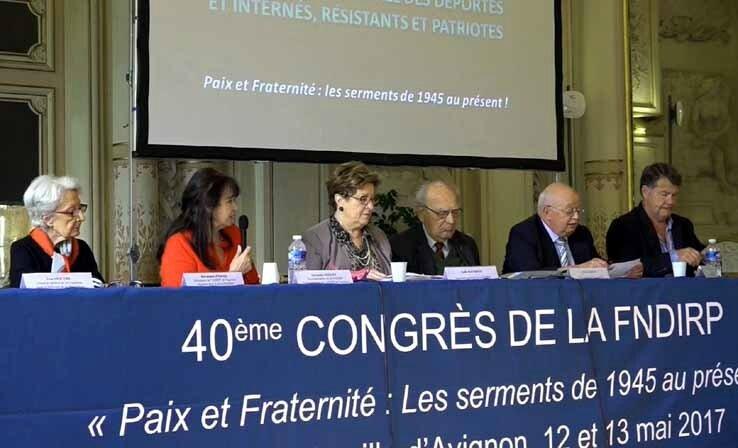 """12-13 mai à Avignon: 40ème Congrès National de la FNDIRP-""""Paix et Fraternité : les serments de 1945 au présent !"""" par A. ROLLET"""