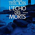 L'Echo des morts, Johan Theorin